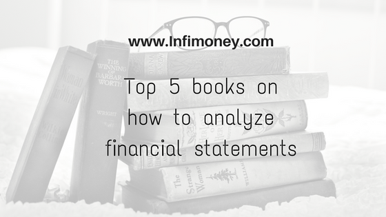 Top 5 books on how to analyze financial statements – INFIMONEY